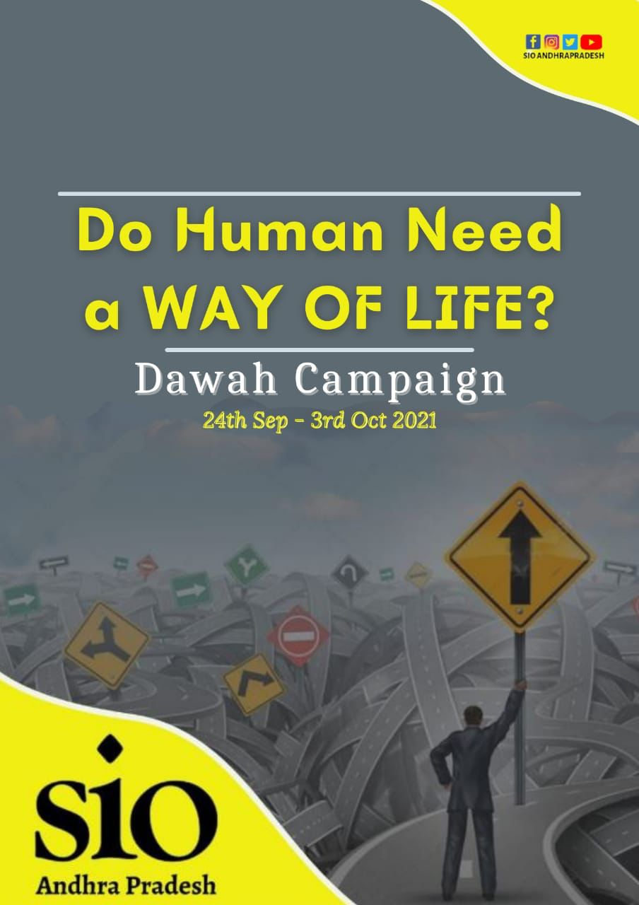 Do Humans need a Way of life? A state-level Dawah campaign by SIO Andhra Pradesh